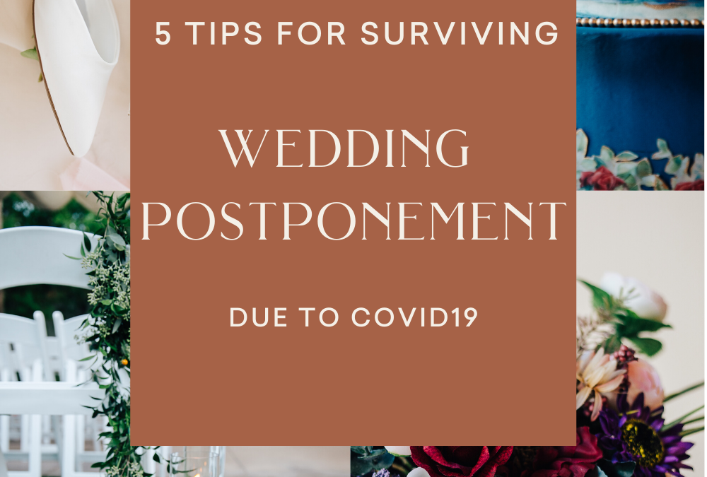 5 tips for surviving wedding postponement due to covid19